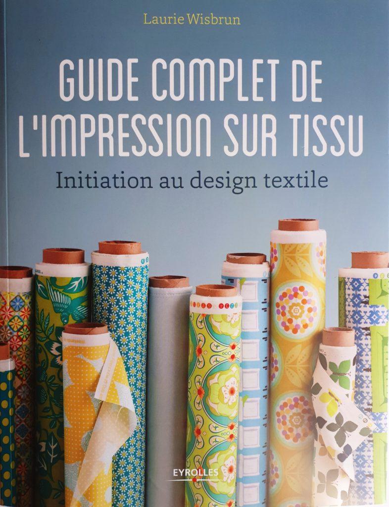 Guide complet de l'impression sur tissu (couverture)
