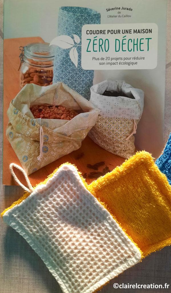 Livre : Coudre pour une maison ZERO DECHET de Séverine Jurado, à l'aide duquel j'ai cousu ma jolie petite éponge lavable